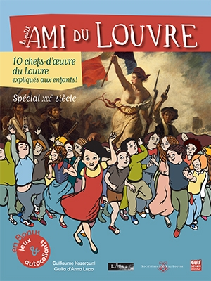 Collector du Petit Ami du Louvre-Spécial XIXe siècle