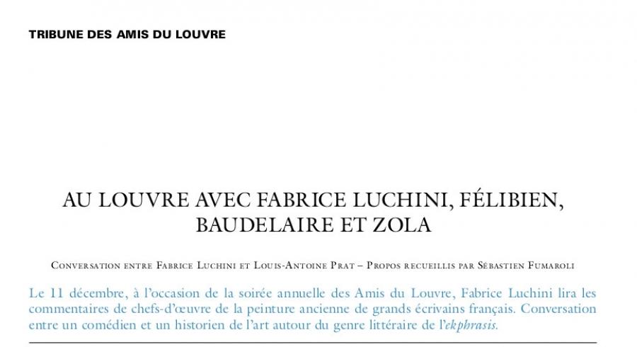 Au Louvre avec Fabrice Luchini, Félibien, Baudelaire et Zola